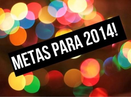 Metas para 2014